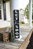 FREE U.S. SHIPPING!!!    Let it snow porch sign  I  Let it snow