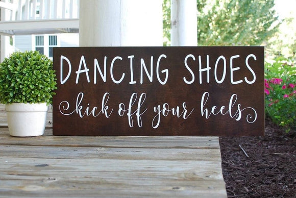 Dancing shoes, kick off your heels wood sign  I  Wedding signs  I  weddings  I  wedding decor