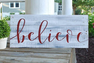 Believe  I  Christmas sign  I  Christmas  I Believe Christmas sign