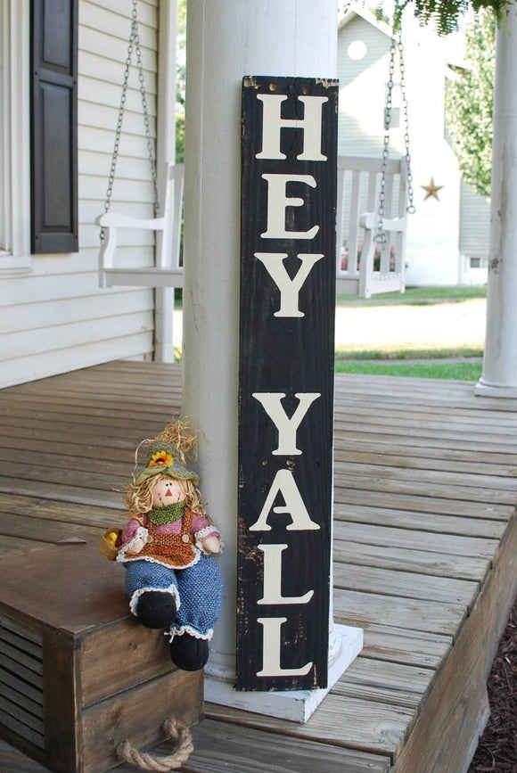 FREE SHIPPING!!!  Hey y'all wood sign  I  porch sign  I  porch decor  I  welcome sign  I  hey y'all