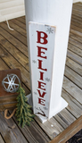 FREE U.S. SHIPPING!!!    Believe porch sign  I  Believe  I  Believe sign