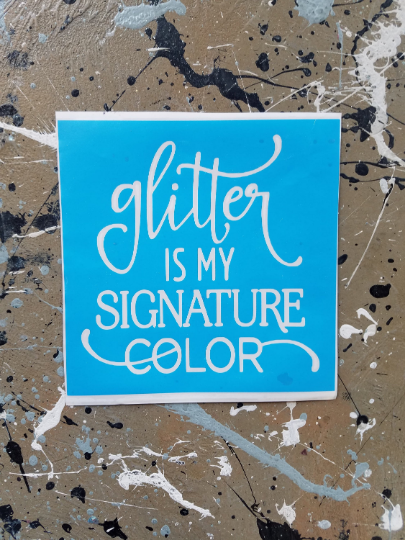 FREE U.S. SHIPPING!!!  Glitter is my signature color vinyl stencil