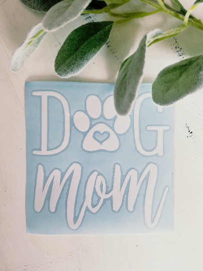 FREE U.S. SHIPPING!!!   Dog mom decal  I  Dog mom