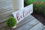 FREE SHIPPING!!!  Believe  I  Christmas sign  I  Christmas  I Believe Christmas sign  I  Porch sign  I  Seasonal decor