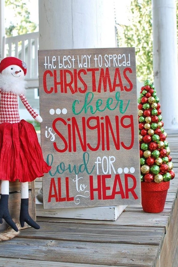 Best way to spread Christmas cheer sign  I  Buddy the Elf  I  Christmas  I  Christmas decor