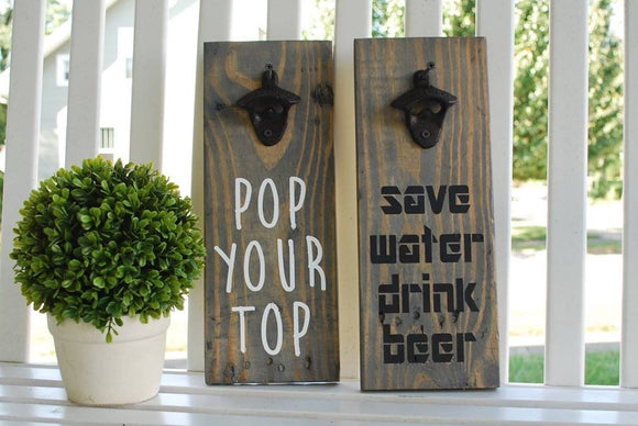 FREE SHIPPING!!!  Pop your top beer opener  I  Save water drink beer  I  beverage opener  I  Gifts for him