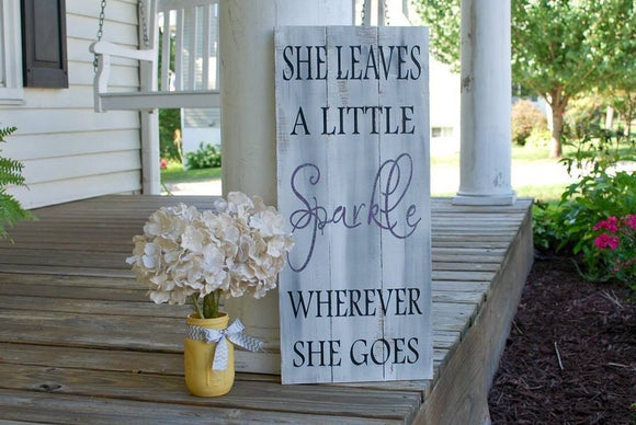 She Leaves a Little Sparkle Wherever She Goes pallet sign  I  Girl decor  I nursery decor  I  sparkle sign