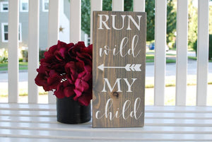 FREE SHIPPING!!!   Run wild my child wood sign  I  Playroom  I  nursery sign  I  baby shower gift