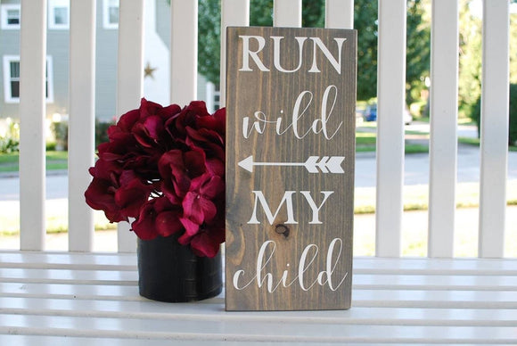 FREE SHIPPING!!  Run wild my child wood sign  I  Playroom  I  nursery sign  I  baby shower gift