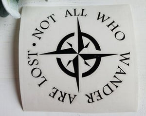 FREE U.S. SHIPPING!!!   Not all who wander Decal  I  Not all who wander are lost
