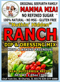 "Mamma Mia! ""Nuthin' Hidden"" Ranch Dip and Dressing Mix"