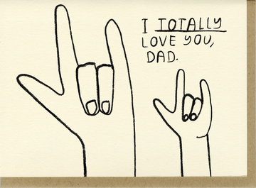 People I've Loved | Totally Love You, Dad Card