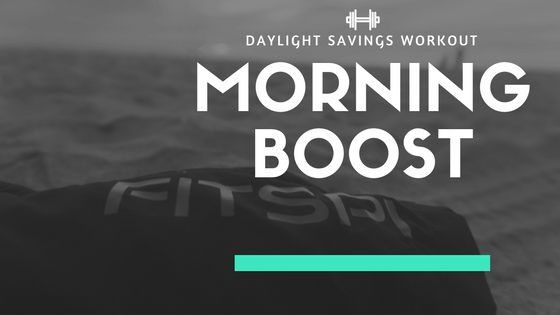 Boost Your Morning Workouts With the Help of Daylight Savings!