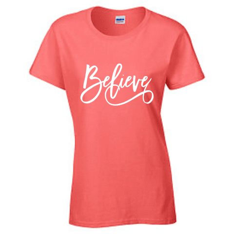 Ladies Short Sleeve T-shirt - Believe - Clowdus Creations