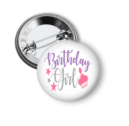Birthday Girl Pin Back Two - Clowdus Creations