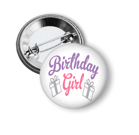 Birthday Girl Pin Back Three - Clowdus Creations