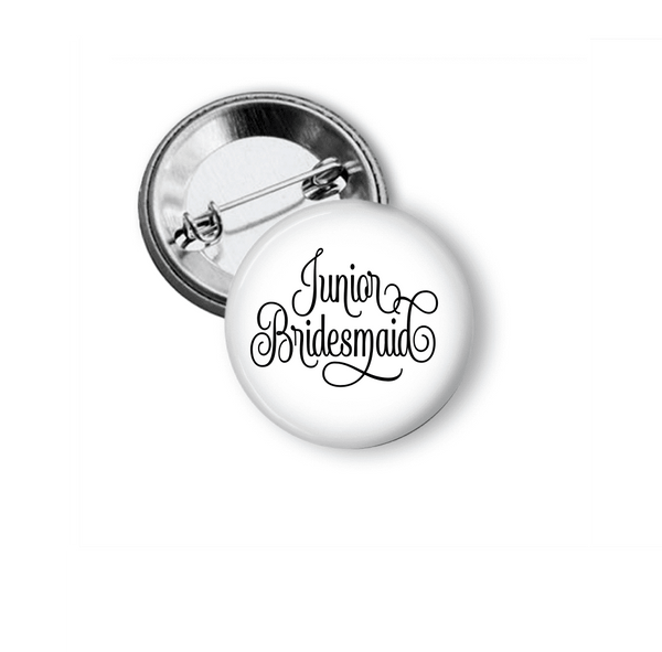 Pin Back Button - Junior Bridesmaid - Clowdus Creations