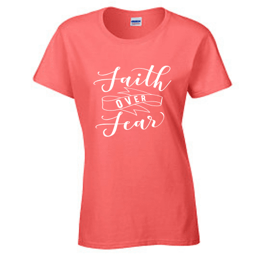 Ladies Short Sleeve T-shirt - Faith over fear - Clowdus Creations