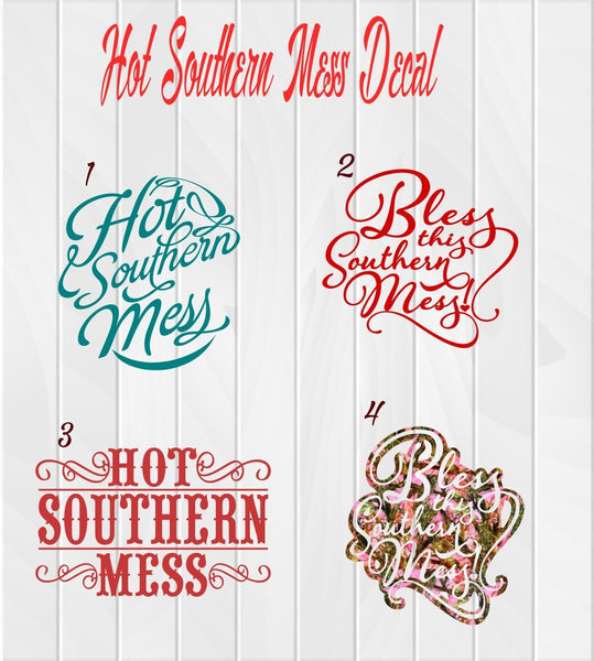 Hot Southern Mess Decal - Clowdus Creations