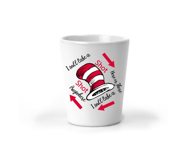 Funny Shot Glass | I will drink anywhere Shot Glass   Clowdus Creations