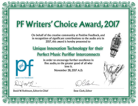 Positive Feedback Writers Choice Award 2017 Unique Innovation Technology Perfect Music Purifier Interconnects