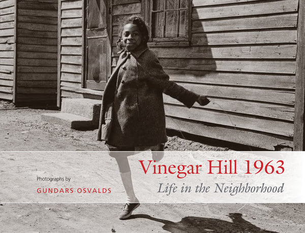 Vinegar Hill 1963: Life in the Neighborhood