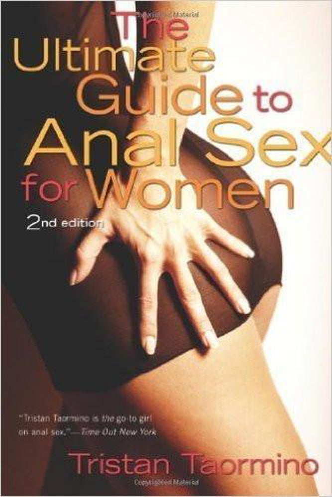 The Ultimate Guide to Anal Sex