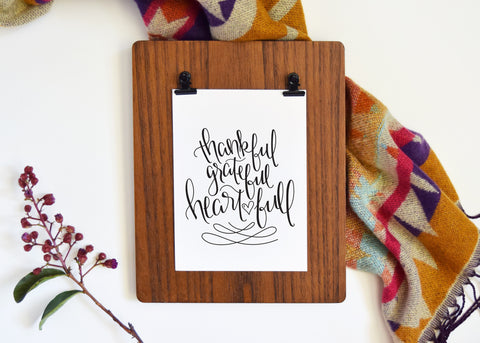 Art Print // Thankful, Grateful, Heart Full