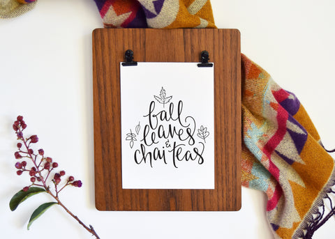 Art Print // Fall Leaves & Chai Teas
