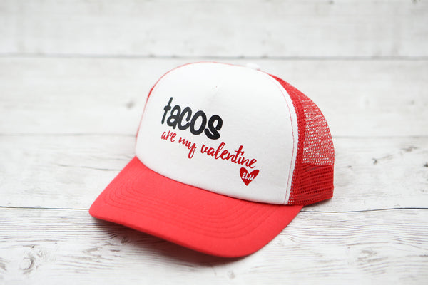 Tacos Are My Valentine Hat