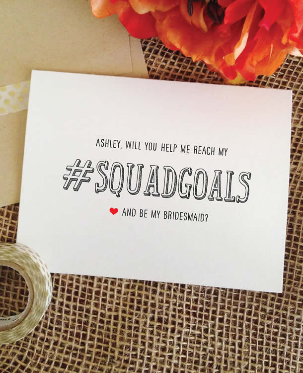 squad goals bridesmaid card #squadgoals
