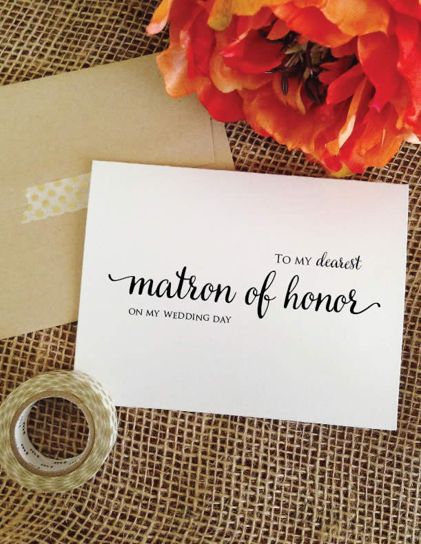 To my dearest matron of honor - on my wedding day card (Lovely)