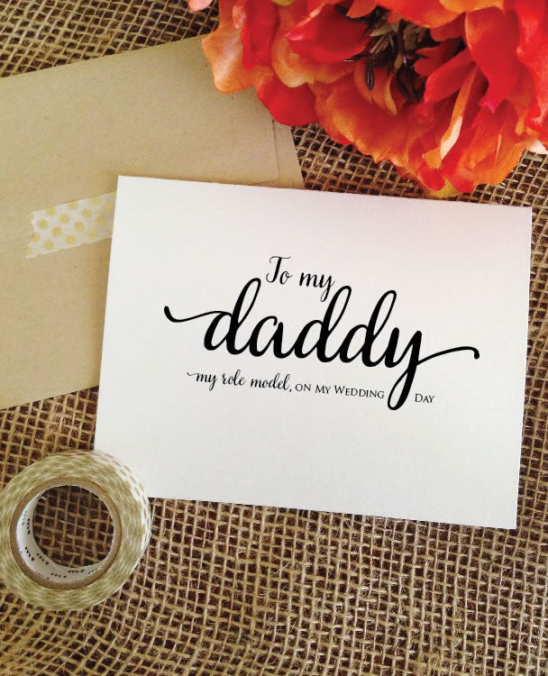 To my daddy my role model, on my wedding day