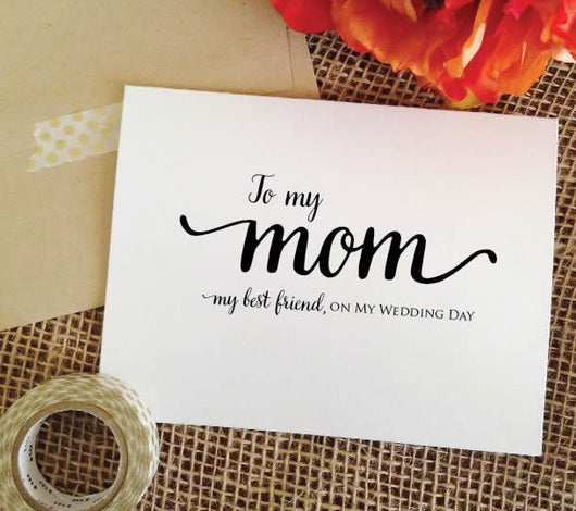 Mother of the bride gift card to my mom on my wedding day
