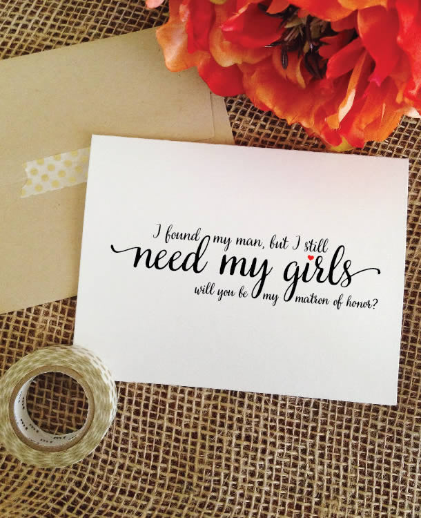 need my girls - matron of honor card