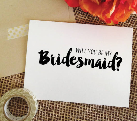 BOLD will you be my bridesmaid?