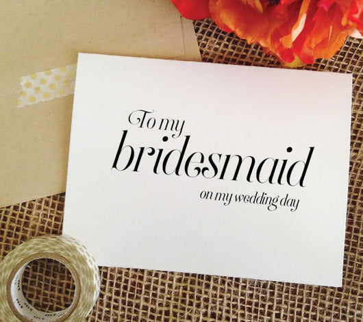 to my bridesmaid on my wedding day card