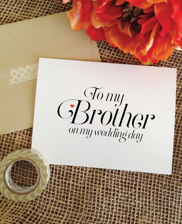 To my brother on my wedding day card