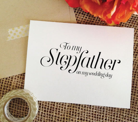 to my stepfather on my wedding day card