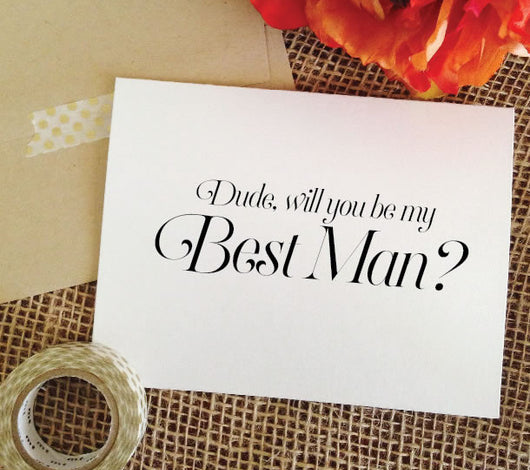 dude will you be my best man card