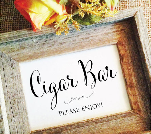 Cigar bar wedding reception sign