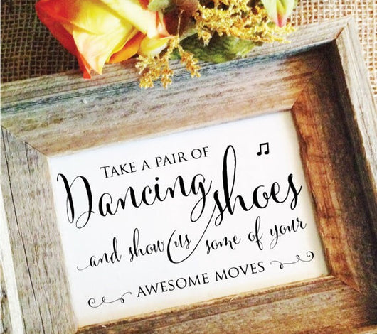 V1 Take a pair of Dancing shoes Wedding Sign
