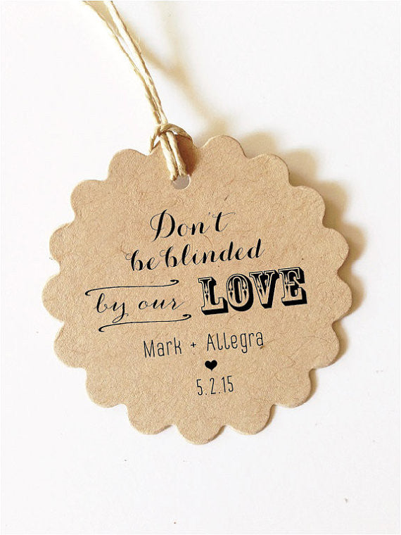 Dont Be Blinded By Our Love Wedding Favor Tags Scallop Set Of 30