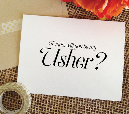 dude, will you be my usher card
