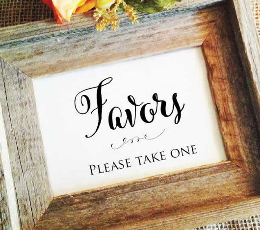 Wedding Favors Sign - Favors please take one