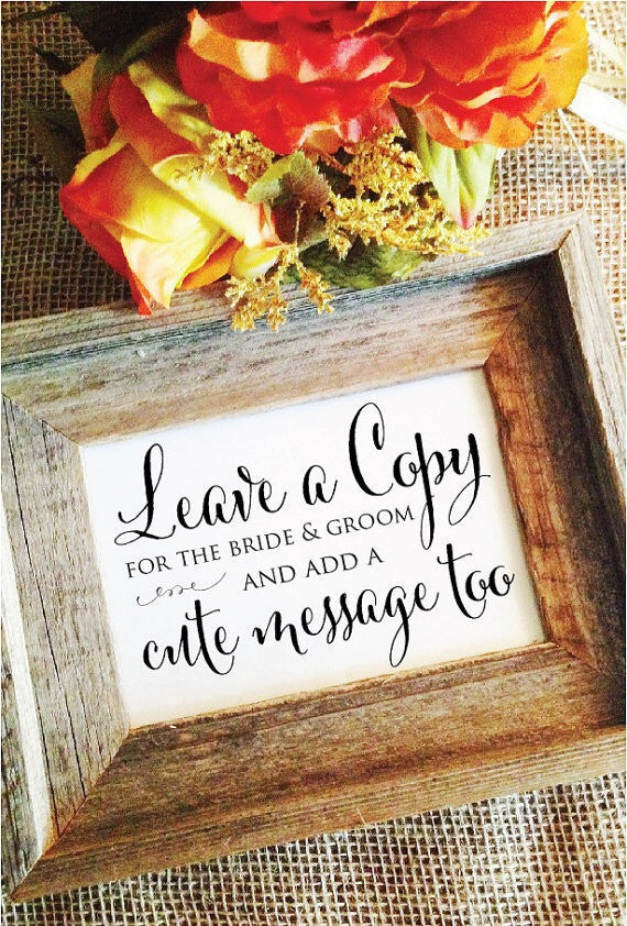 Leave a copy for the bride & groom Wedding Sign