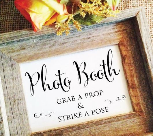 Photo Booth Grab a prop & strike a pose wedding sign