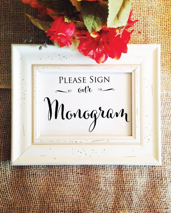 Please Sign our Monogram wedding sign