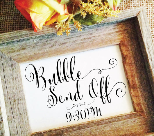 Bubble send off Wedding Sign