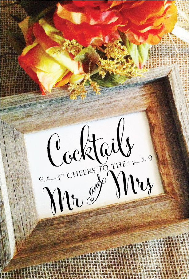 Cocktails Cheers to the Mr and Mrs Wedding Sign (Stylish)